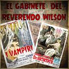 El Gabinete del Reverendo Wilson – Los Vampiros y El Horrible Secreto del Dr. Hichcock