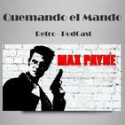 Quemando el Mando Capitulo 86 - Max Payne