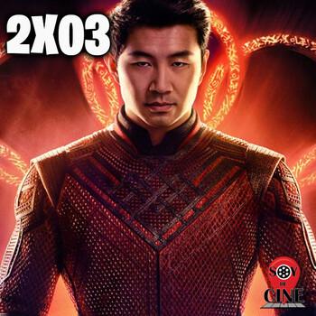 SOY DE CINE 2X03 - Shang-Chi y la leyenda de los diez anillos