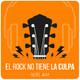 El Rock No Tiene La Culpa 15 de julio