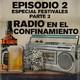 Radio en el confinamiento II (Parte 2).
