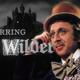 El cine por los oídos, episodio 51: ¡Hasta siempre Gene Wilder! (John Morris, Mel Brooks)