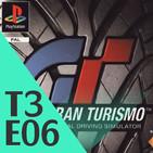 3x06 - Gran Turismo: 20 años (19/10/17)