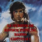 La Guarida de Kovack Podcast 6x08: Especial Rambo Capítulo 1