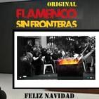 ESPECIALES - Nochebuena Flamenca