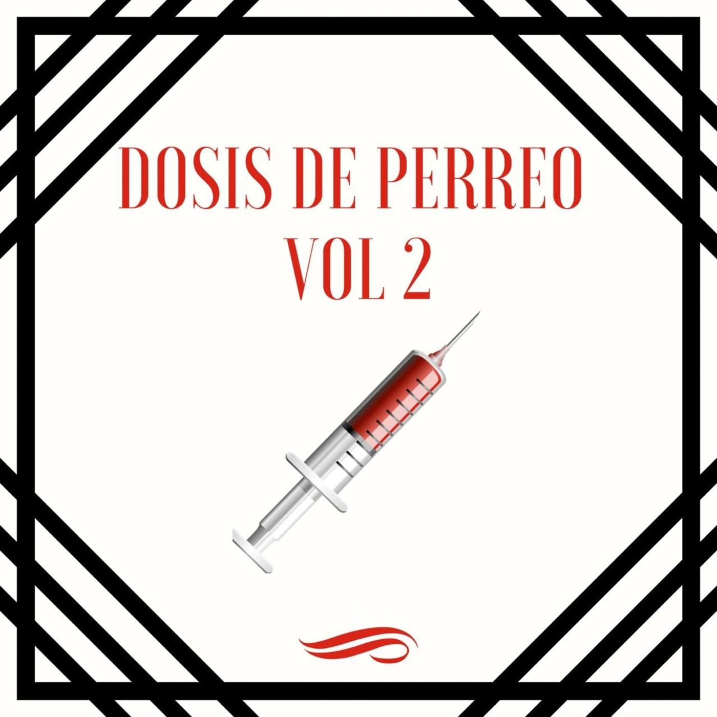 Dosis de perreo Vol. 2