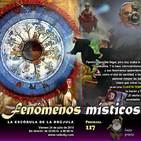 Programa 117: FENÓMENOS MÍSTICOS