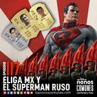 Ep 117: eLiga MX y El Superman Ruso