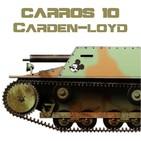 C-10#04 Carden Loyd Tankette, el Carro de los Mil Nombres