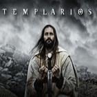 Templarios, con Carlos Canales