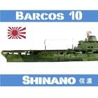 Barcos 10 #42 IJN Shinano, el portaaviones monstruoso - Historia Japón Segunda Guerra Mundial
