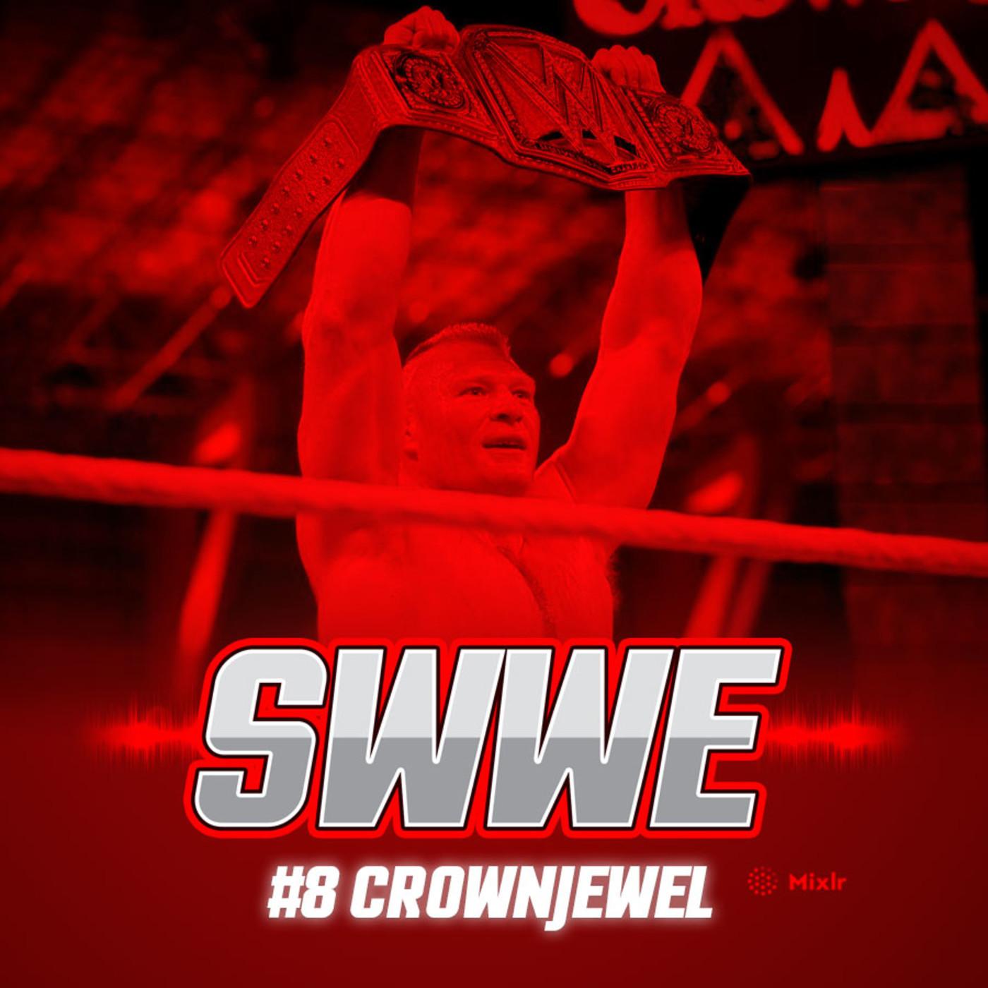 SWWE (Solo WWE) #8: Post Crown Jewel