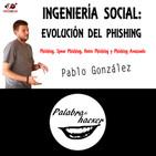 Ingeniería social: repaso a la evolución del phishing avanzado