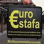 €uroestafa #UnDocumentalIncomodo