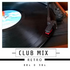 Música RETRO 80s,90s Dj-Set Mezclado Oldies de Discotheque / Retro Mix,Dj Set-Old-schol-Podcast-de-musica-retro-