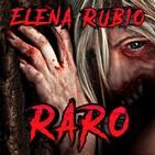 Raro (Elena Rubio)   Audiolibro - Ficción sonora