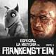 """NaC 4x20: Especial """"La historia de Frankenstein"""" - Parte 3"""