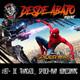 D.A. 197- De trancazo... Spider-Man Homecoming