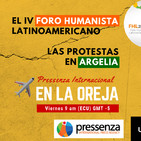 El IV Foro Humanista Latinoamericano y las protestas en Argelia en Pressenza Internacional En La Oreja 19/04/2019