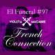 FRENCH CONNECTION. El Funeral de las Violetas 22/01/2019