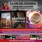 La Luz del Misterio 22/11/2017 MASONAS CON YOLANDA ALBA / MÚSICA DE LAS ESFERAS CON CARLOS GONZÁLEZ