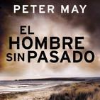3x02 - El Hombre sin Pasado (Peter May)