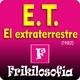 1x04. E.T. EL EXTRATERRESTRE (1982) Steven Spielberg, John Williams - E.T. The Extra-Terrestrial - FRIKILOSOFIA