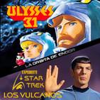 LODE 7x20 –Archivo Ligero– ULISES 31, Expediente Star Trek: Los Vulcanos