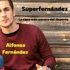 """SUPERFERNÁNDEZ Vol. 9 """"Fake News en el deporte""""."""
