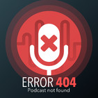 #1 Error 404 - Podcast not found