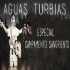 Aguas Turbias 04 - Especial Halloween: Campamento Sangriento, la Saga completa