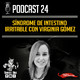 Podcast 24 | SÍNDROME DE INTESTINO IRRITABLE (SII) CON VIRGINIA GÓMEZ