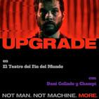 El Teatro del Fin del Mundo 27. Upgrade (2018), con Dani Collado y Champi