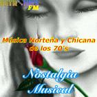 Nostalgia Musical: Música norteña y Chicana de los 70's