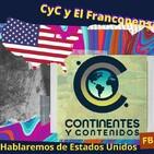 Analizamos EE.UU: Continentes y Contenidos y El Francopensador