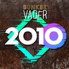 Búnker Vader 2010