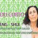 FENG-SHUI: Estimular nuestra Salud, Armonizando nuestro Entorno - LOLI CURTO