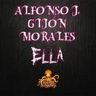 Ella (Alfonso J. Gijón Morales) | Audiolibro - Audiorrelato