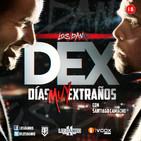DÍAS (MUY) EXTRAÑOS, con Santiago Camacho (DEX)