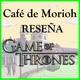 El café de Morioh |Game Of Thrones Temporada 8 (Final)