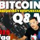 Bitcoin Preguntas y Respuestas! Ep.4 /2019
