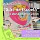 """Presentación del libro """"Días de Escuela"""", de Betty Jouve."""