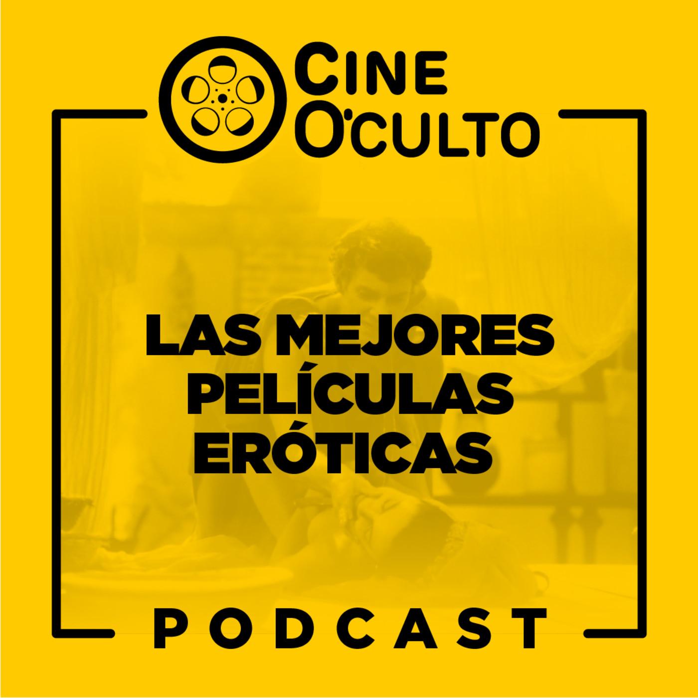 100 Mejores Películas Eróticas Del Cine Español ep 15: mejores películas eróticas en cine o'culto podcast en