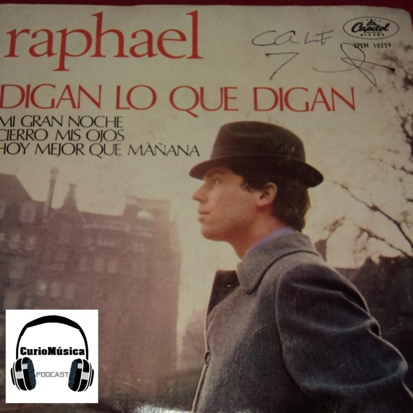 2 Mi Gran Noche Raphael Curiomúsica Podcast En Curiomúsica En Mp3 02 04 A Las 11 29 43 05 17 33974589 Ivoox