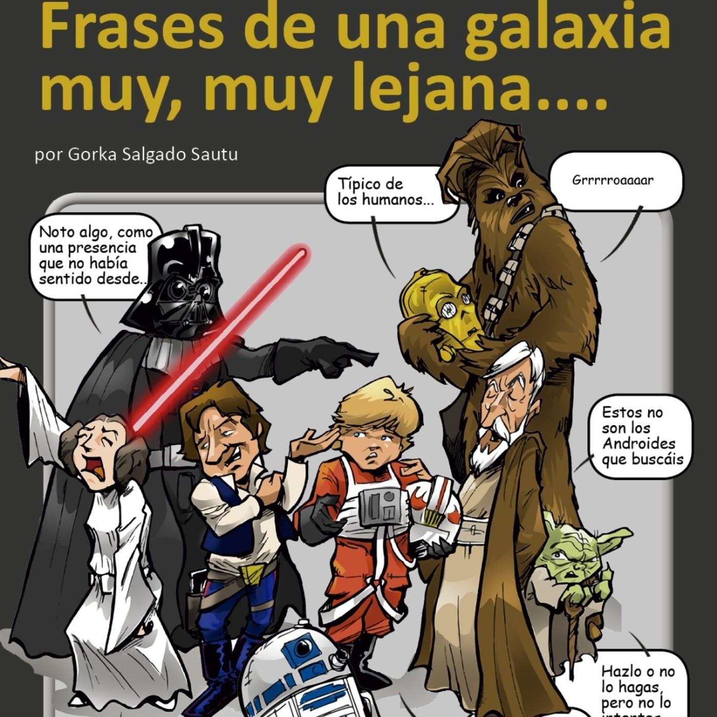 Frases De Una Galaxia Muy Muy Lejana En La Biblioteca Del