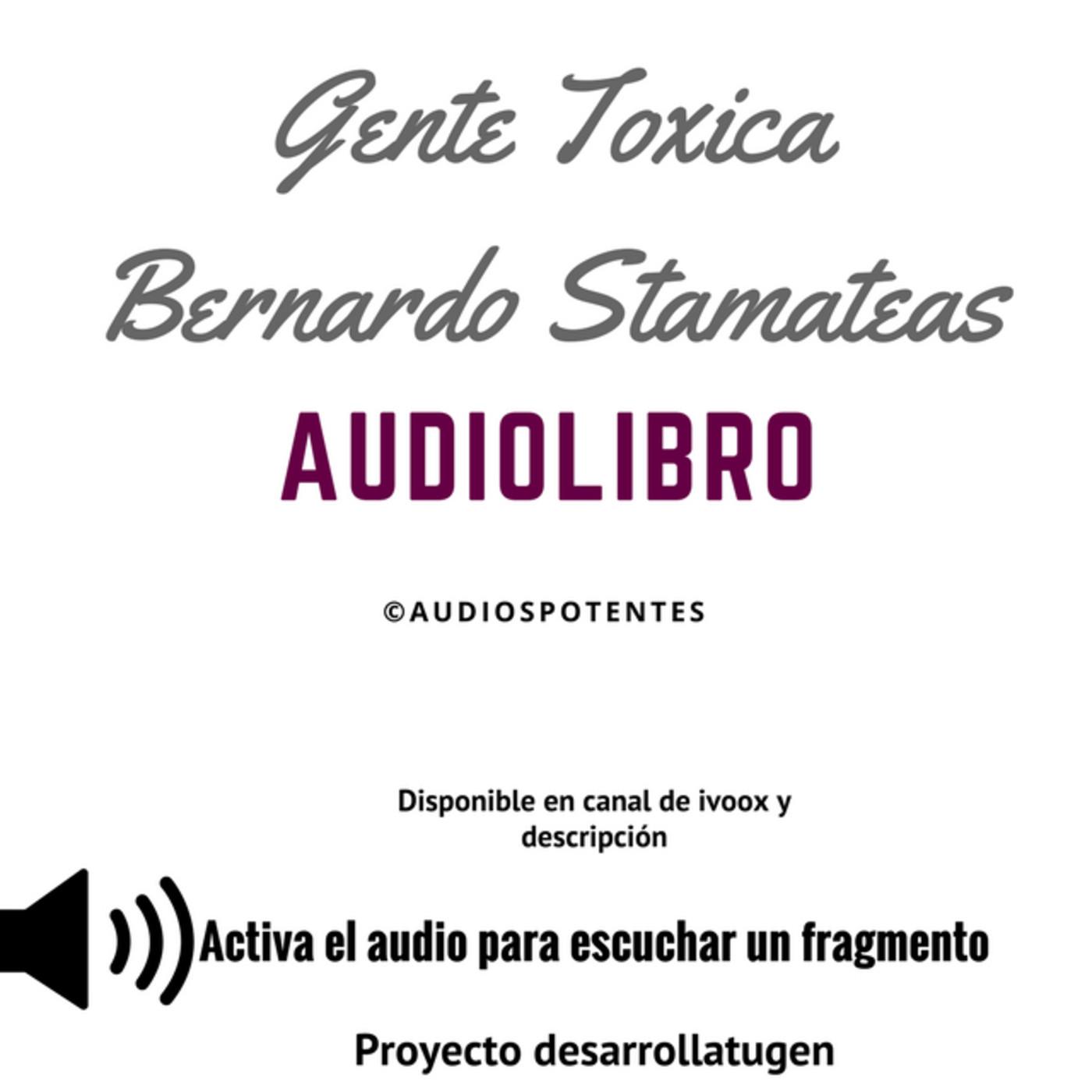 Gente Toxica Bernardo Stamateas Audiolibro En