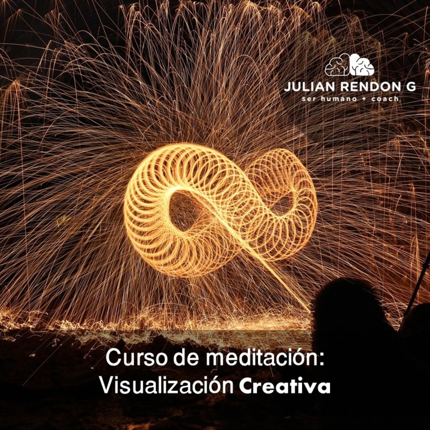 Meditación: Visualización Creativa