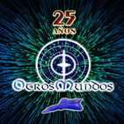 Otros Mundos 25X16: El manuscrito del Nostradamus español · Tipos de agujeros negros · Pasión por el misterio