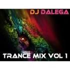 Dj Dalega - Trance Mix - Vol 1