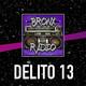 Bronx Radio - Delito 13